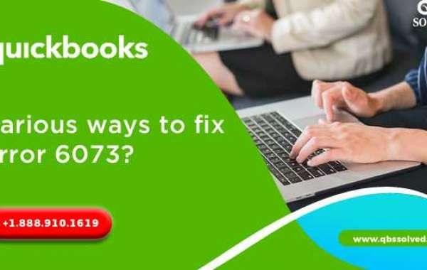 How to Troubleshoot QuickBooks Error 6073?